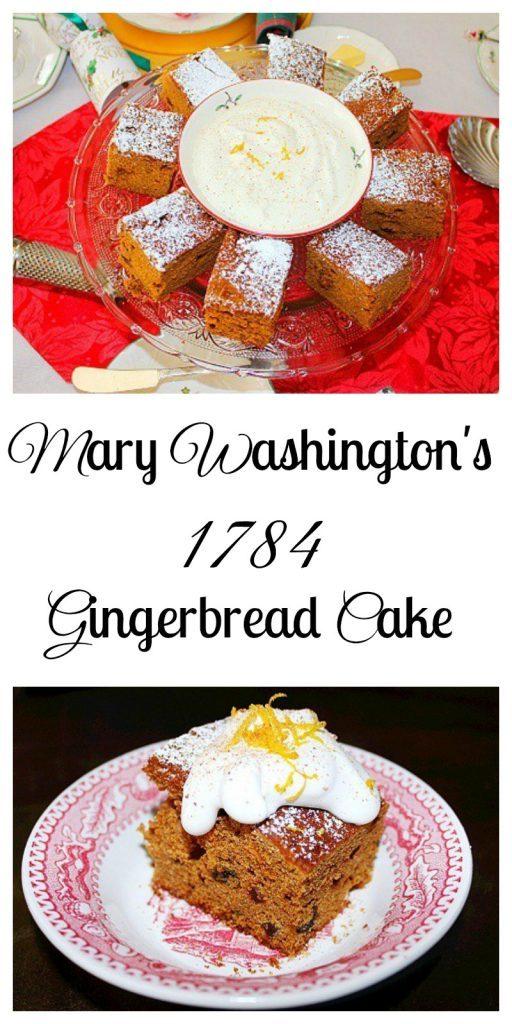 Gingerbread Cake. Mary Washington's 1784 recipe.