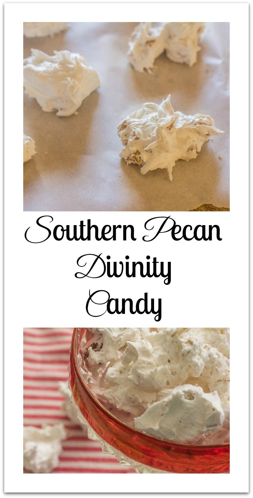 I don't recall exactly how the conversation came about, but as a new bride, I discovered that my husband loves Southern Pecan  Divinity Candy.  Divinity is a traditional  nougat-like Southern candy made with vanilla and pecans. #DivinityCandy #PecanCandy #SouthernCandy