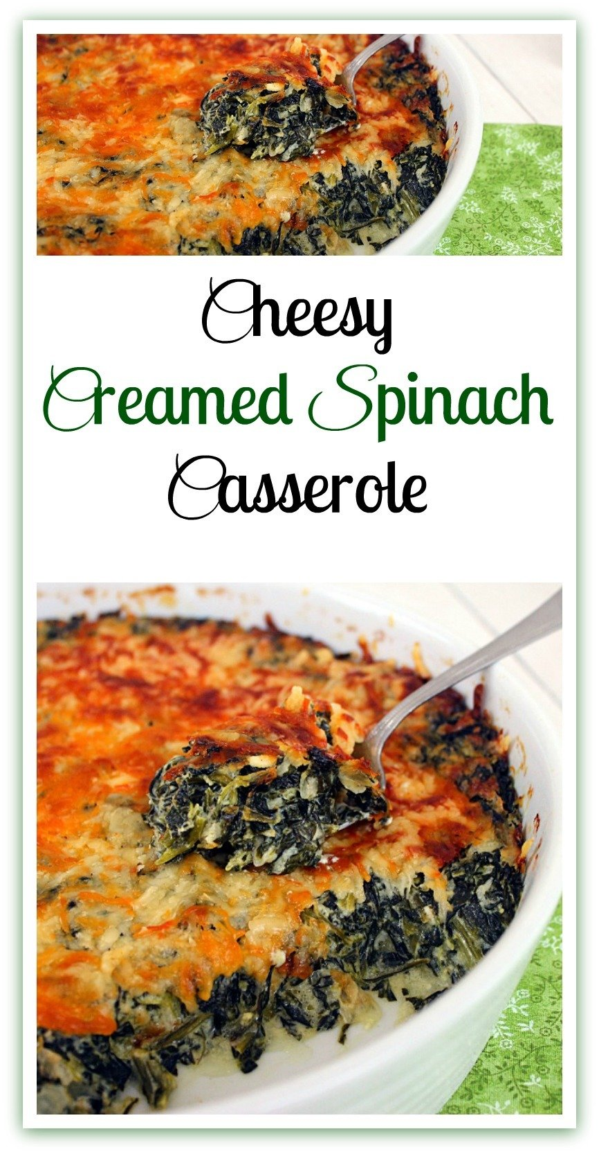 Cheesy Creamed Spinach Casserole uses frozen chopped spinach for the creamed spinach base with added cream cheese and a grated cheese topping. #CheesyCreamy #SpinachCasserole