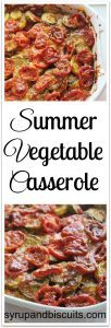 Summer Vegetable Casserole. Layers of tomato, yellow squash, zucchini and cheese on a bed of caramelized onions.