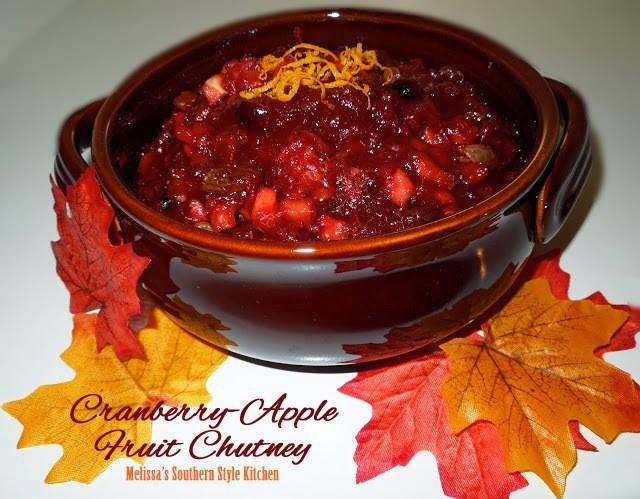 Cranberry Apple Fruit Chutney/Melissa's Southern Style Kitchen