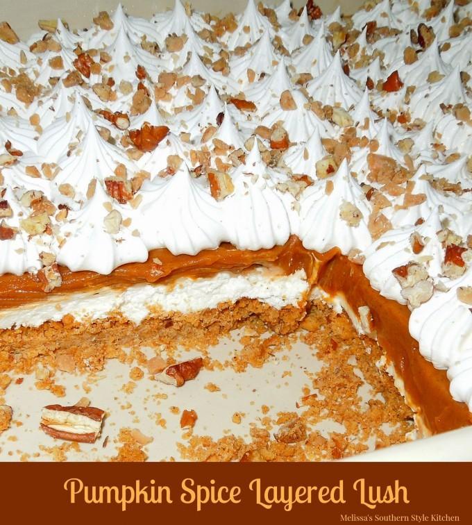 Pumpkin Spice Layered Lush/Melissa's Southern Style Kitchen