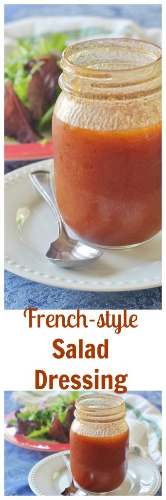 French-style Salad Dressing. Made from common ingredients. Mix all ingredients in one bowl.