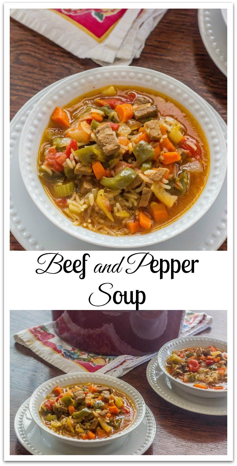 Beef and Pepper Soup was born of a failed beef roast that I couldn't make as tender and juicy as I'd like. #BeefAndPepper #Soup
