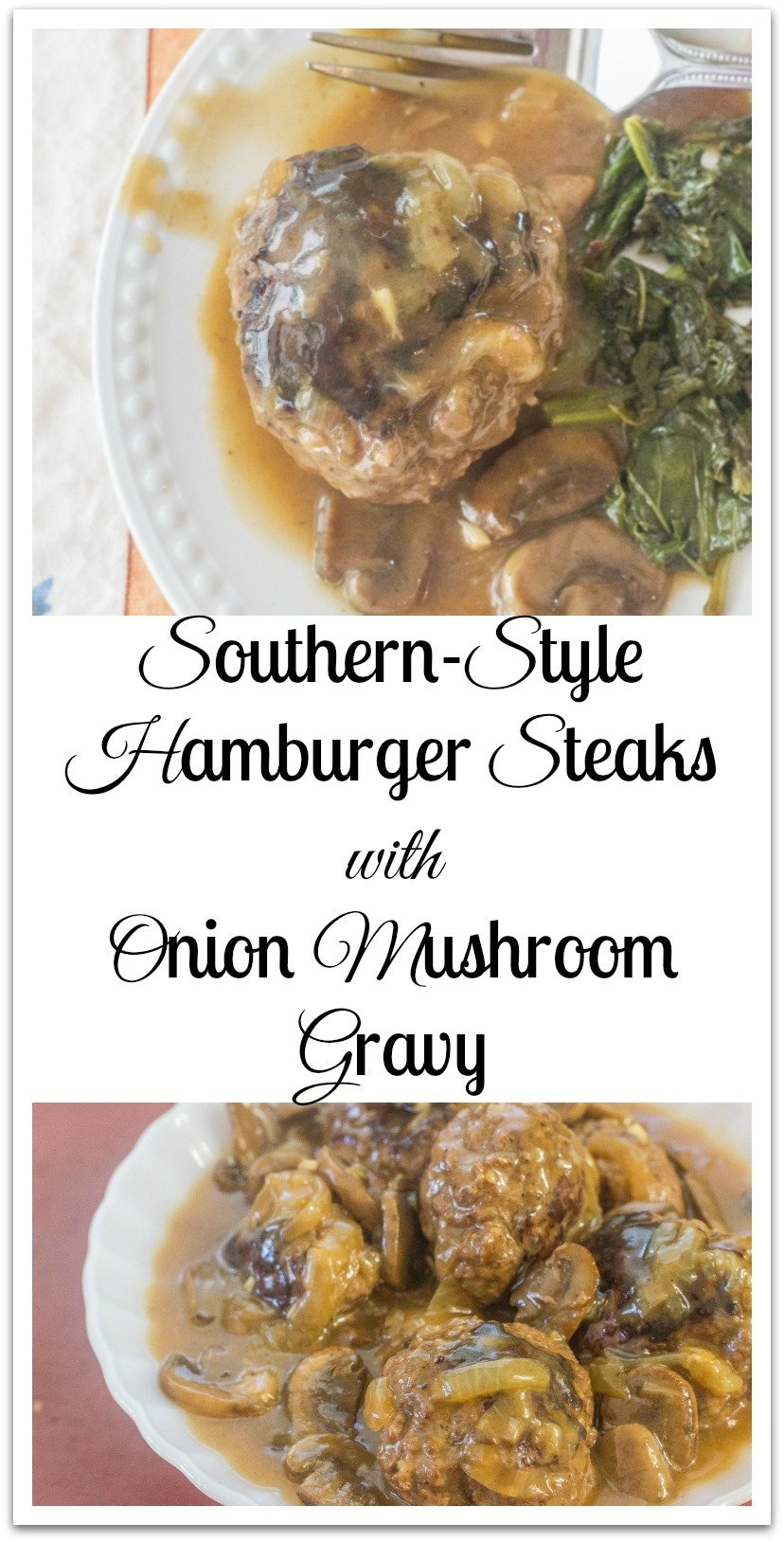 Southern-Style Hamburger Steaks with Onion Mushroom Gravy. 3 ingredients hamburger steaks cooked in a flavorful onion mushroom gravy. #HamburgerSteaks #OnionMushroomGravy