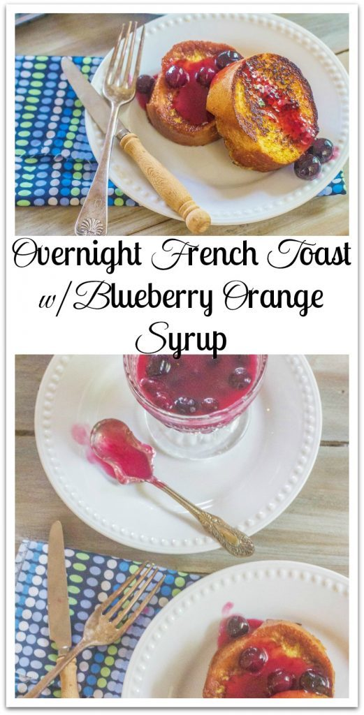 Overnight French Toast with Fresh Blueberry Orange Syrup. French bread slices soaked in custard, remain in refrigerator overnight. In the morning, cook the French bread slices and make easy Blueberry Orange Syrup.