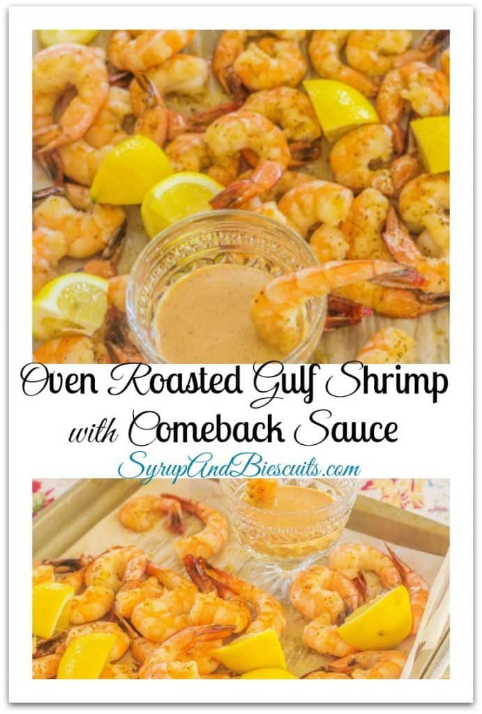 Oven Roasted Gulf Shrimp with Lemon and Comeback Sauce.