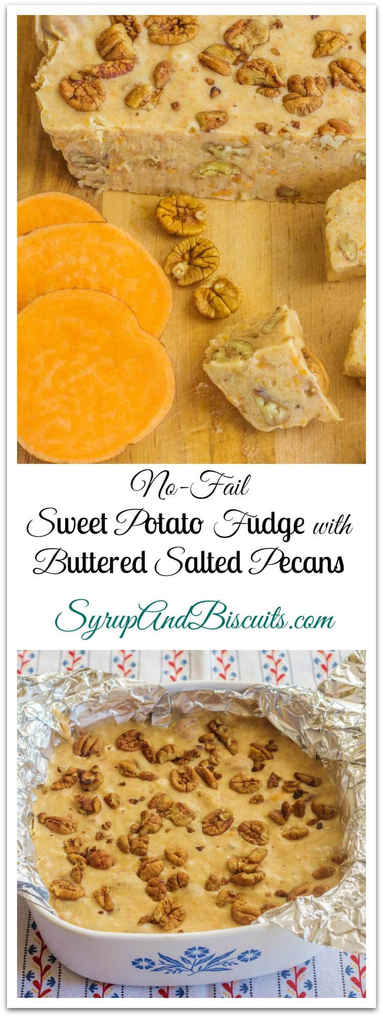 Sweet Potato Fudge with Buttered Salted Pecans is no-fuss, no-fail when made with sweetened condensed milk. Pecans are toasted in butter, sprinkled with salt and added to the fudge mixture. #fudge #sweetpotato #syrupandbiscuits